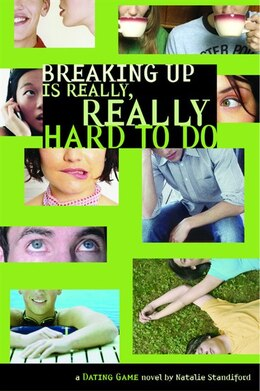 Book Dating Game #2: Breaking Up Is Really, Really Hard to Do: A Dating Game Novel by Natalie Standiford