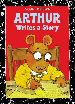 Book Arthur Writes A Story: An Arthur Adventure by Marc Brown