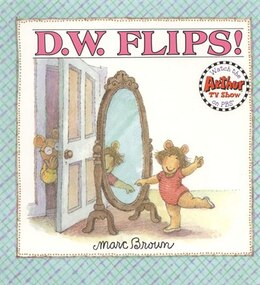 Book D.w. Flips by Marc Brown