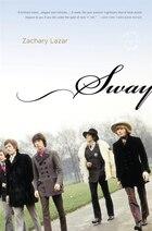 Sway: A Novel