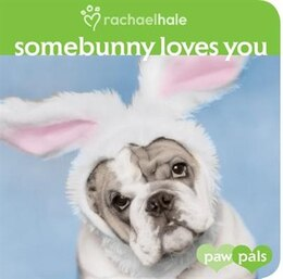 Book Somebunny Loves You by Rachael Hale