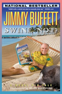 Book Swine Not?: A Novel Pig Tale by Jimmy Buffett