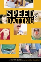 The Dating Game #5: Speed Dating: A Dating Game Novel