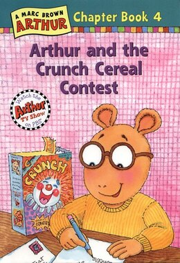 Book Arthur and the Crunch Cereal Contest: An Arthur Chapter Book by Marc Brown