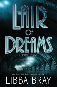 Book Lair Of Dreams: A Diviners Novel by Libba Bray