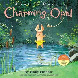 Book Toot & Puddle: Charming Opal by Holly Hobbie