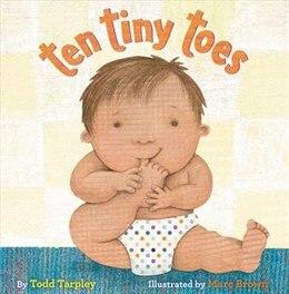 Book Ten Tiny Toes by Todd Tarpley