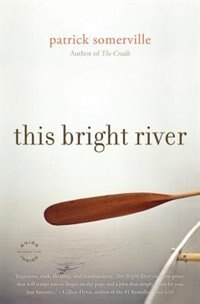 This Bright River: A Novel