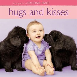 Book Hugs and Kisses by Rachael Hale