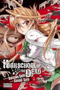 Highschool Of The Dead, Vol. 1