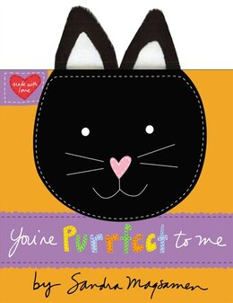 Book You're Purrfect To Me by Sandra Magsamen