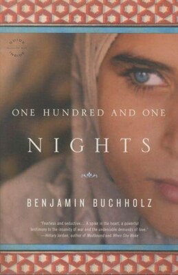 Book One Hundred and One Nights: A Novel by Benjamin Buchholz