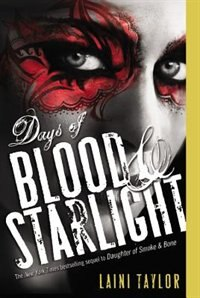 Book Days Of Blood & Starlight by Laini Taylor