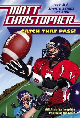 Book Catch That Pass! by Matt Christopher