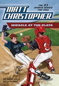 Book Miracle at the Plate by Matt Christopher