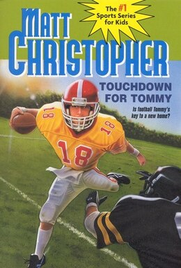 Book Touchdown for Tommy by Matt Christopher