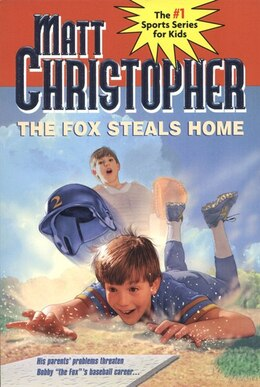 Book The Fox Steals Home by Matt Christopher