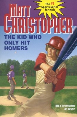 Book The Kid Who Only Hit Homers by Matt Christopher