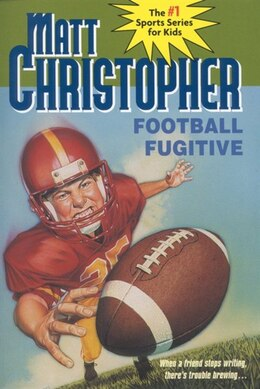 Book Football Fugitive by Matt Christopher