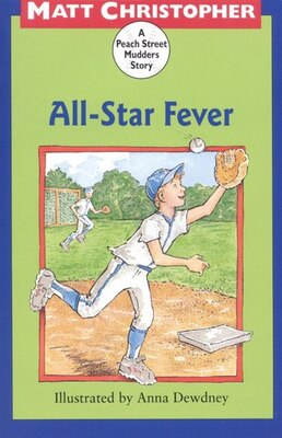 Book All-star Fever: A Peach Street Mudders Story by Matt Christopher