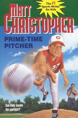 Book Prime-time Pitcher by Matt Christopher