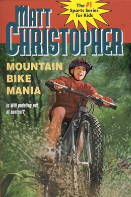 Book MOUNTAIN BIKE MANIA by Matt Christopher