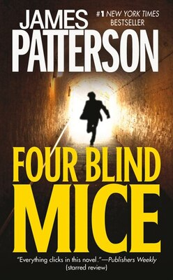 Book Four Blind Mice by James Patterson