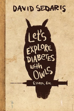 Book Let's Explore Diabetes With Owls by David Sedaris
