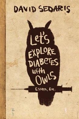 Book Let's Explore Diabetes With Owls by David Sedaris