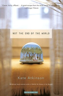 Book Not The End Of The World by Kate Atkinson