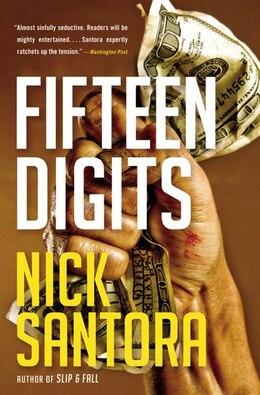 Book Fifteen Digits by Nick Santora