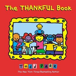 Book The Thankful Book by Todd Parr