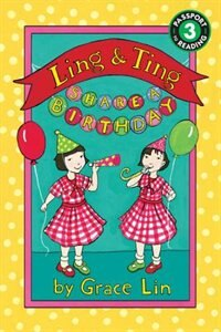 Book Ling & Ting Share A Birthday by Grace Lin