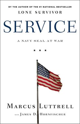 Book Service: A Navy Seal At War by Marcus Luttrell
