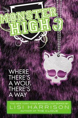 Book Monster High: Where There's A Wolf, There's A Way by Lisi Harrison
