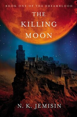 Book The Killing Moon by N. K. Jemisin
