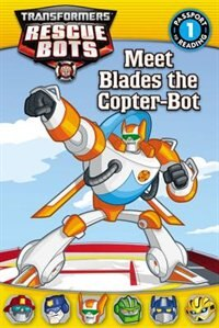 Book Transformers Rescue Bots: Meet Blades The Copter-bot by D. Jakobs