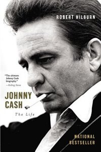 Book Johnny Cash: The Life by Robert Hilburn