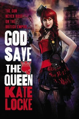 Book God Save The Queen by Kate Locke