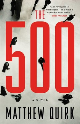 Book The 500: A Novel by Matthew Quirk