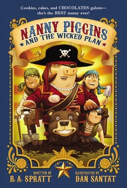 Book Nanny Piggins And The Wicked Plan by R. A. Spratt