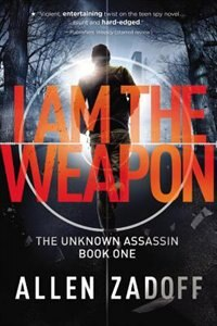 Book I Am The Weapon by Allen Zadoff