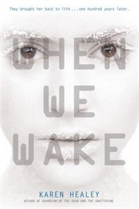 Book When We Wake by Karen Healey