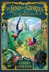 The Land Of Stories: The Wishing Spell: The Wishing Spell by Chris Colfer