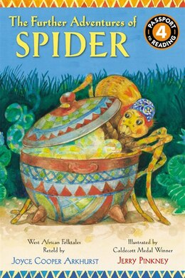 Book The Further Adventures Of Spider: West African Folktales by Joyce Cooper Arkhurst