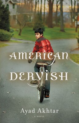 Book American Dervish: A Novel by Ayad Akhtar