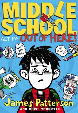 Book Middle School: Get Me Out Of Here! by James Patterson