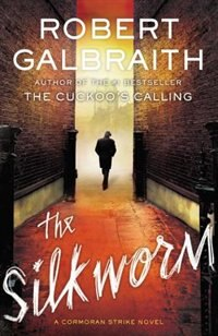 Book The Silkworm by Robert Galbraith