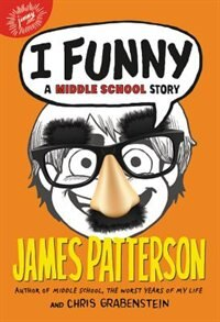 Book I Funny: A Middle School Story by James Patterson