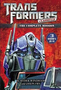 Book Transformers Classified: The Complete Mission by Ryder Windham